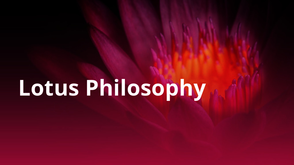Lotus Philosophy
