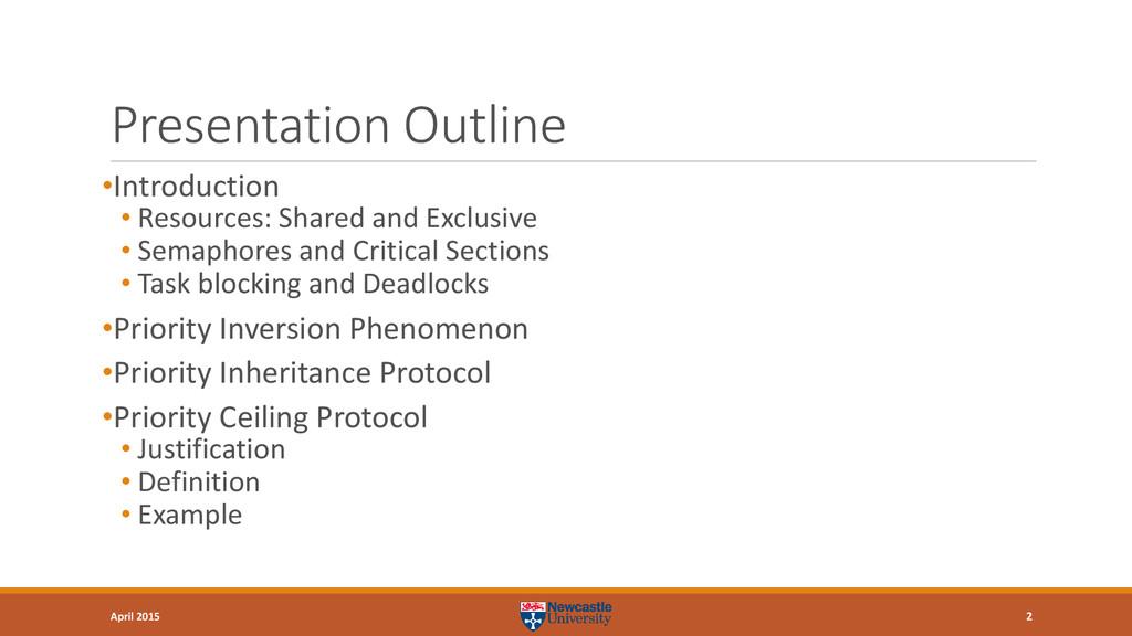 Presentation Outline •Introduction • Resources:...