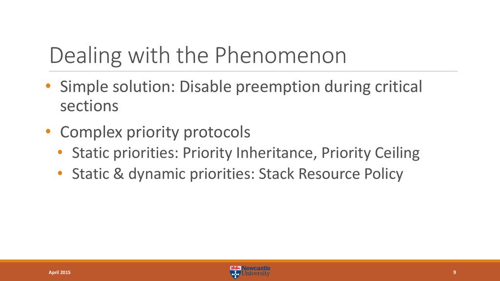Dealing with the Phenomenon • Simple solution: ...