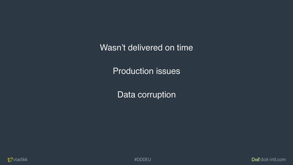 vladikk doit-intl.com #DDDEU Wasn't delivered o...