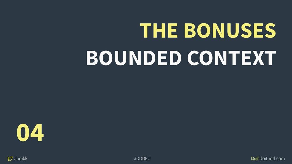 vladikk doit-intl.com #DDDEU THE BONUSES BOUNDE...