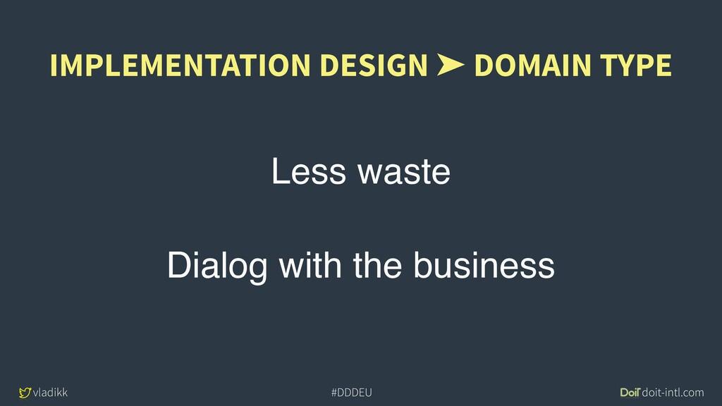 vladikk doit-intl.com #DDDEU Less waste Dialog ...