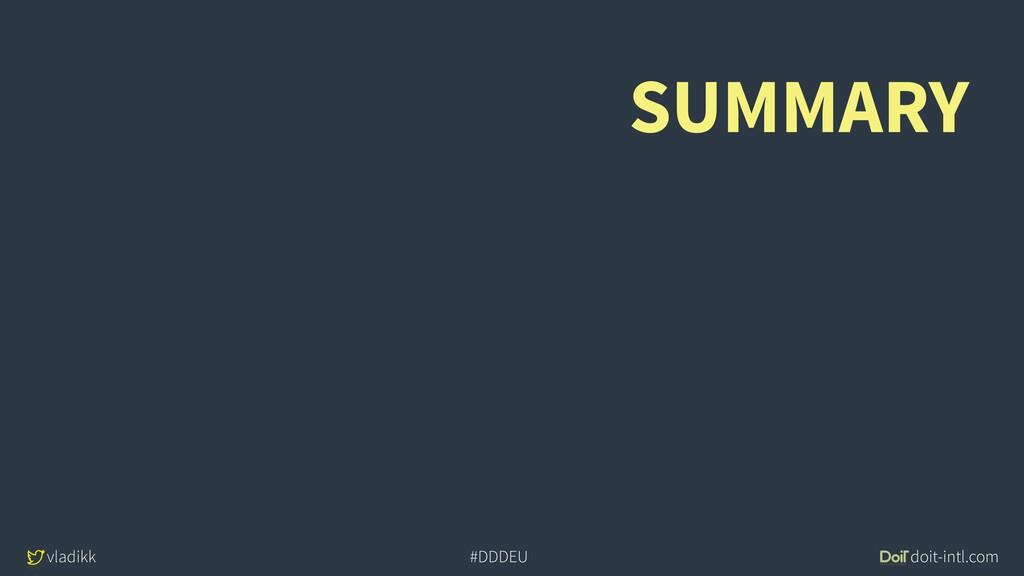 vladikk doit-intl.com #DDDEU SUMMARY