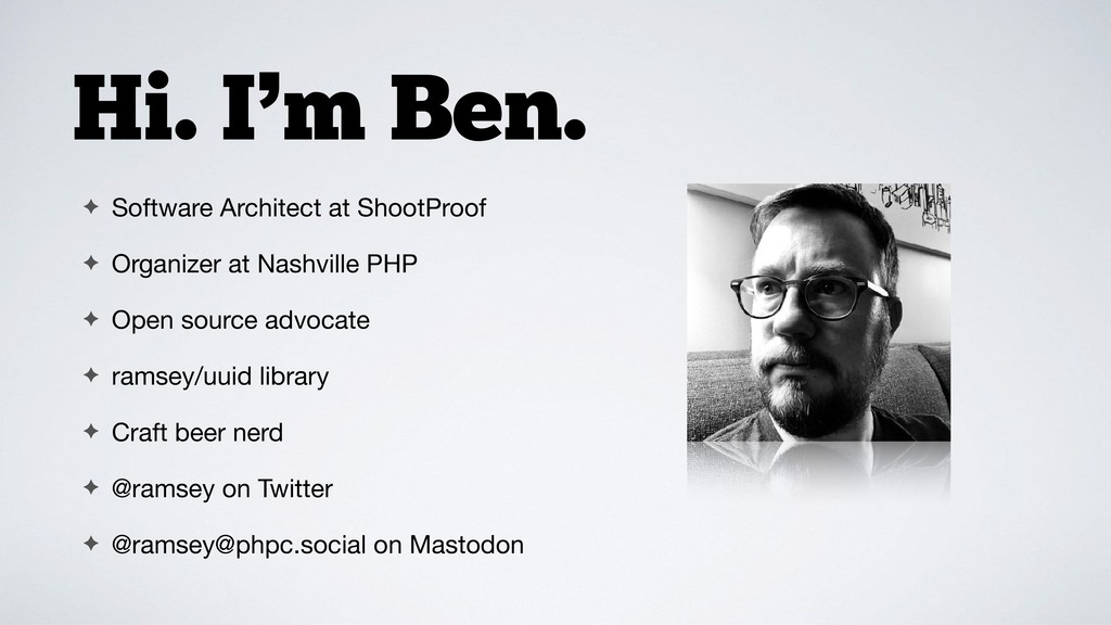 Hi. I'm Ben. ✦ Software Architect at ShootProof...