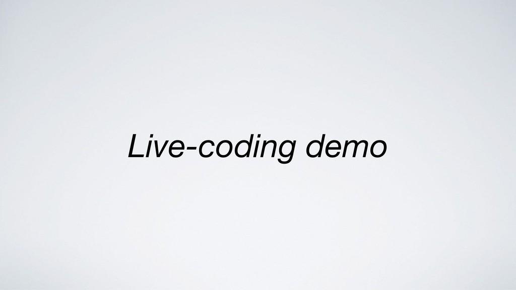 Live-coding demo