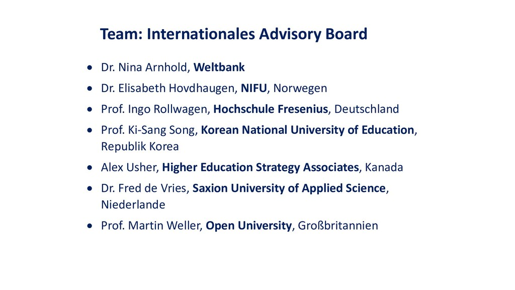 Team: Internationales Advisory Board • Dr. Nina...