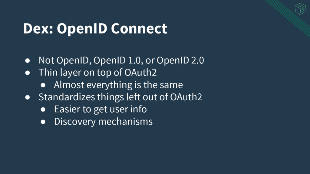 ● Not OpenID, OpenID 1.0, or OpenID 2.0 ● Thin ...