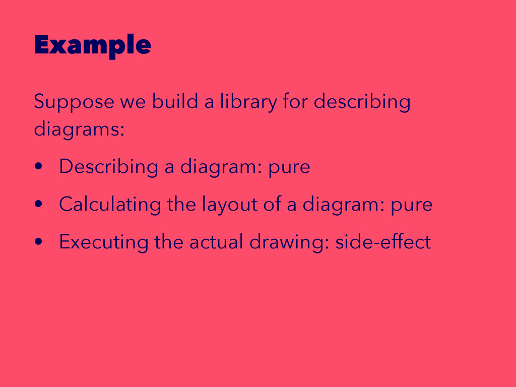 Example Suppose we build a library for describi...