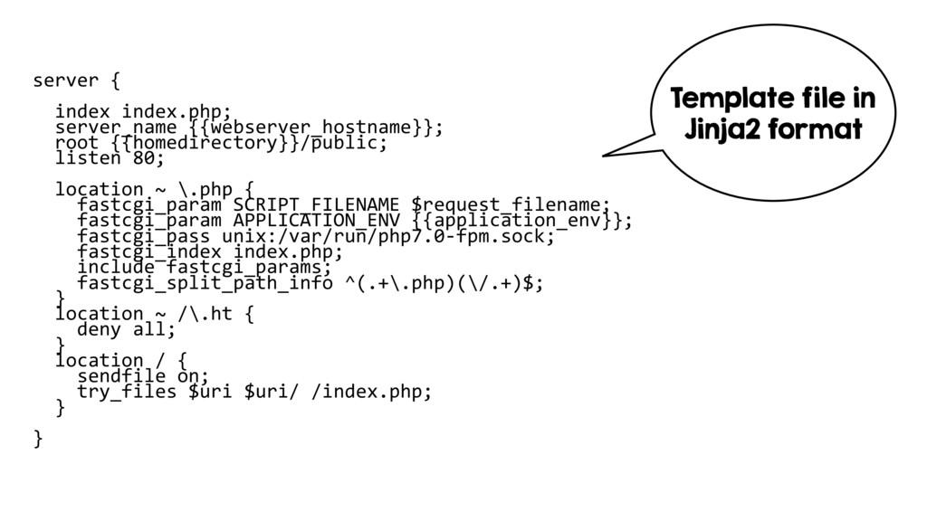server { index index.php; server_name {{webserv...