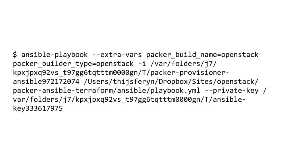 $ ansible-playbook --extra-vars packer_build_na...