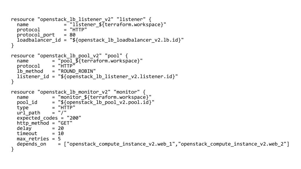 """resource """"openstack_lb_listener_v2"""" """"listener"""" ..."""