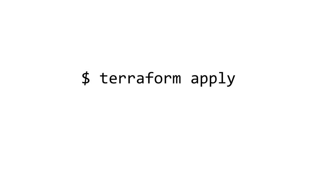 $ terraform apply