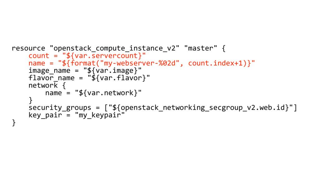 "resource ""openstack_compute_instance_v2"" ""maste..."