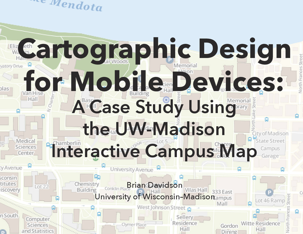 Cartographic Design for Mobile Devices: A Case ...
