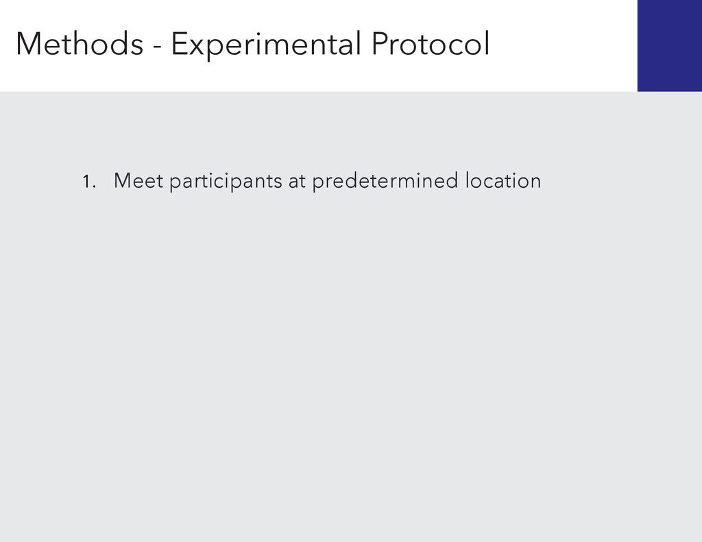 1. Meet participants at predetermined location ...