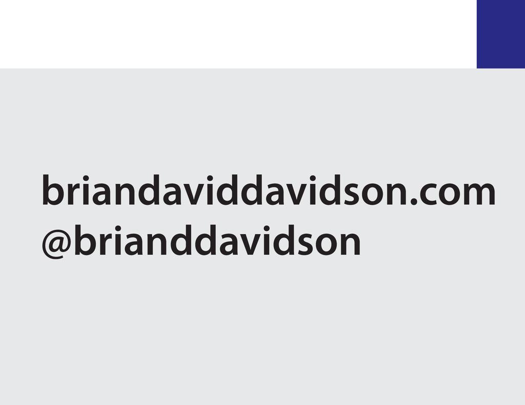 briandaviddavidson.com @brianddavidson