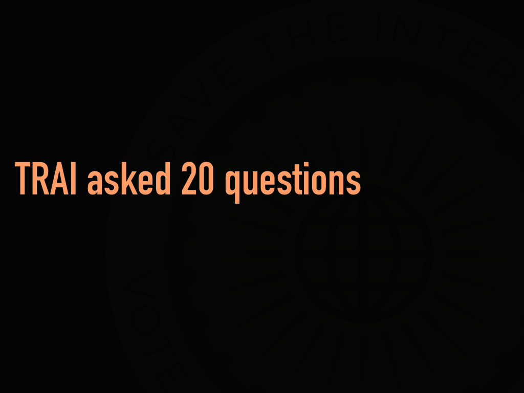 TRAI asked 20 questions
