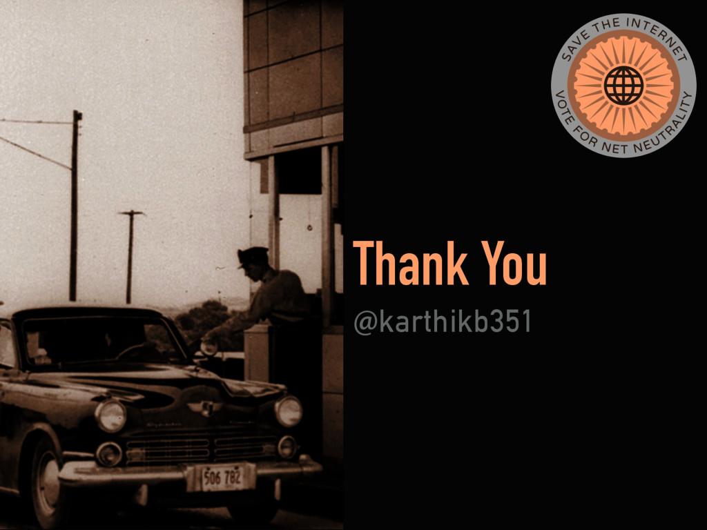 Thank You !karthikb351