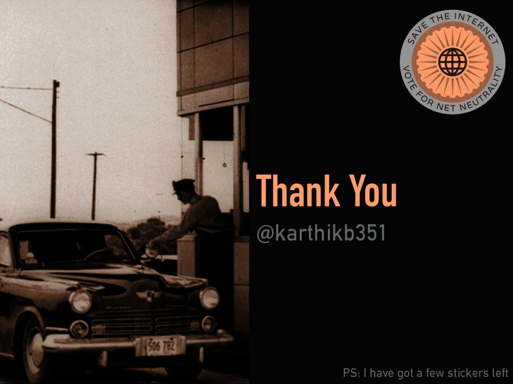 Thank You !karthikb351 PS: I have got a few sti...