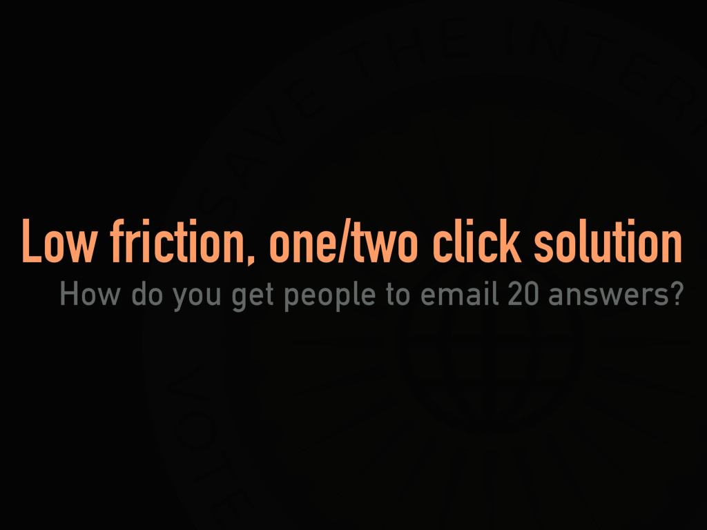 Low friction, one/two click solution How do you...