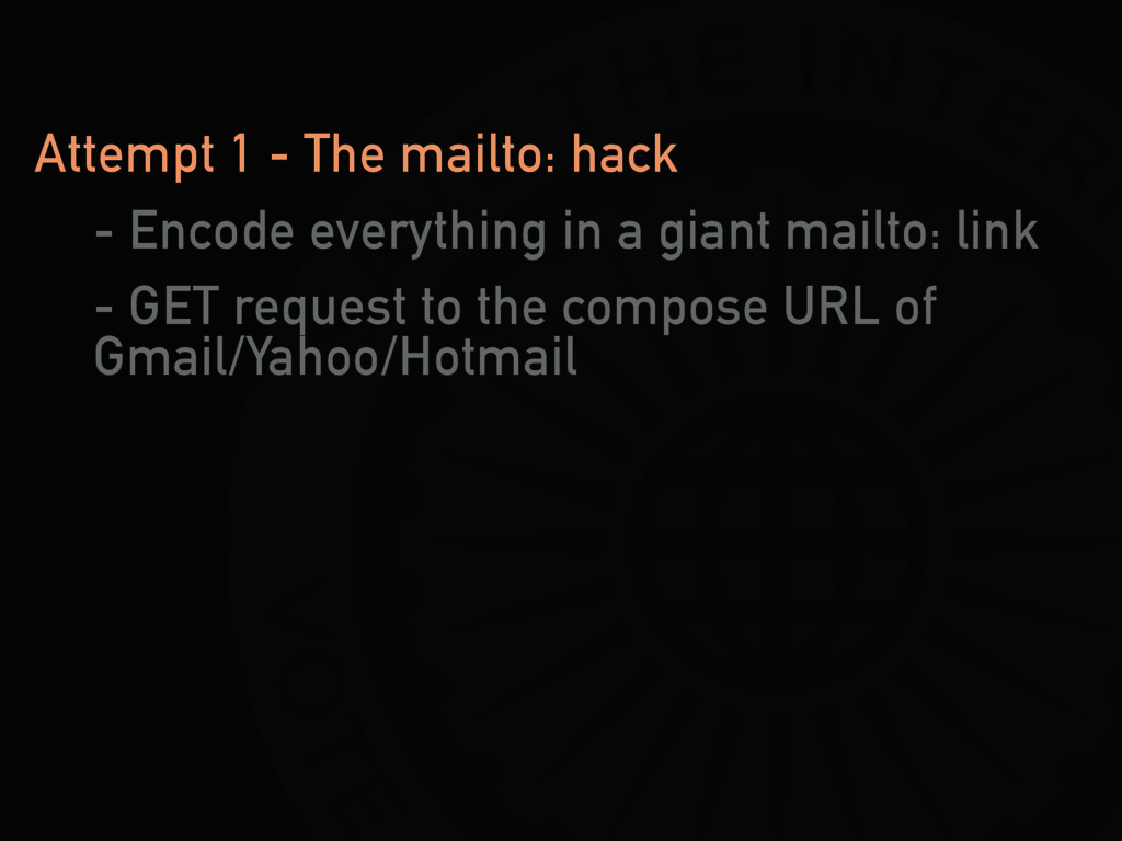 Attempt 1 - The mailto: hack - Encode everythin...