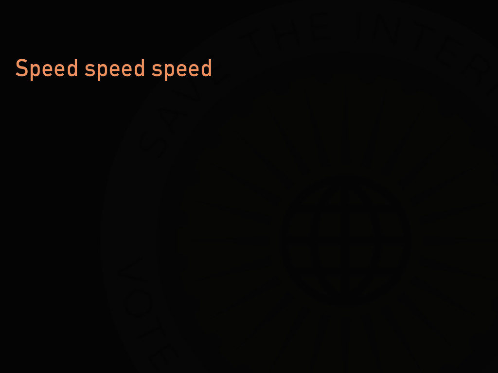 Speed speed speed