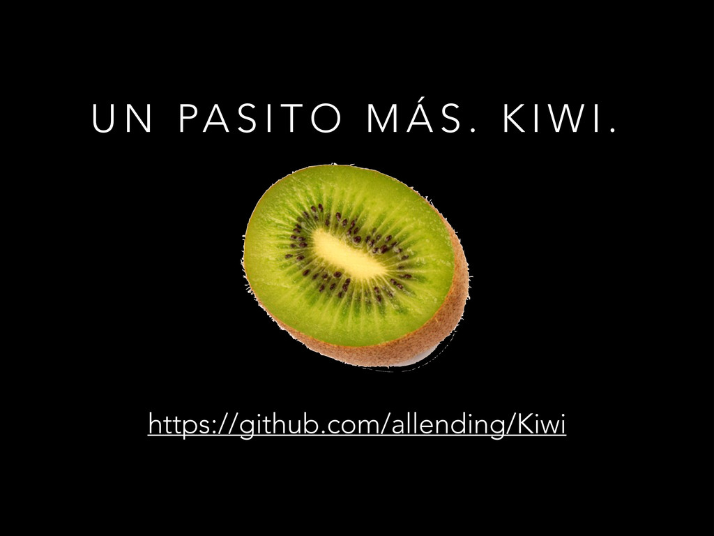 U N PA S I T O M Á S . K I W I . https://github...