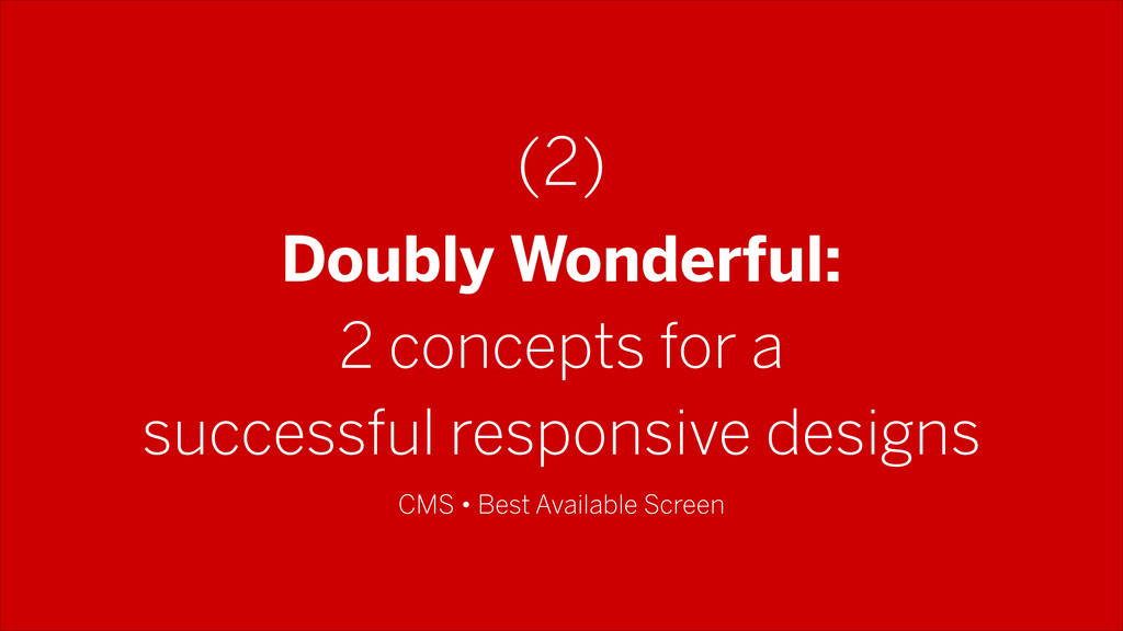 Doubly Wonderful: 2 concepts for a successful r...