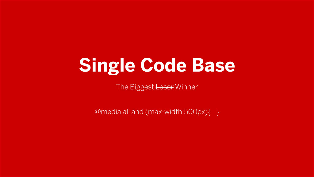 Single Code Base The Biggest Loser Winner @medi...