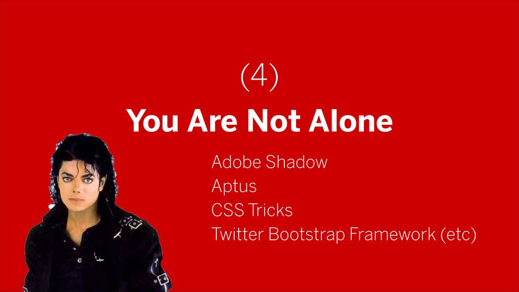 (4) You Are Not Alone Adobe Shadow Aptus CSS Tr...