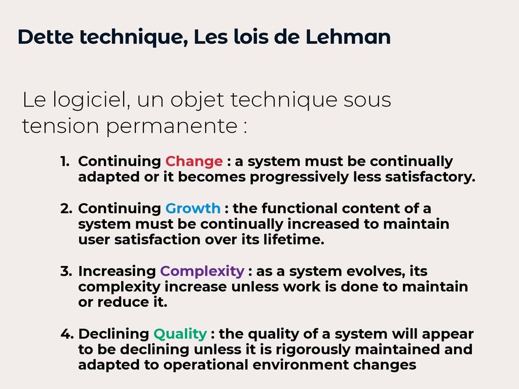 Dette technique, Les lois de Lehman 1. Continui...