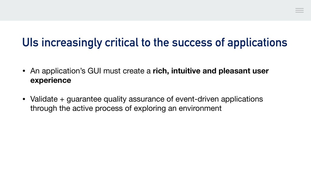 UIs increasingly critical to the success of app...