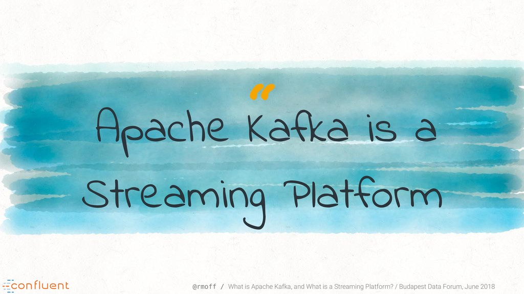 """"""" @rmoff / What is Apache Kafka, and What is a ..."""