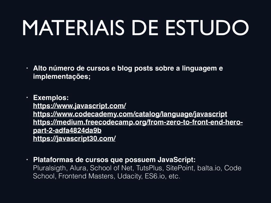 MATERIAIS DE ESTUDO • Alto número de cursos e b...