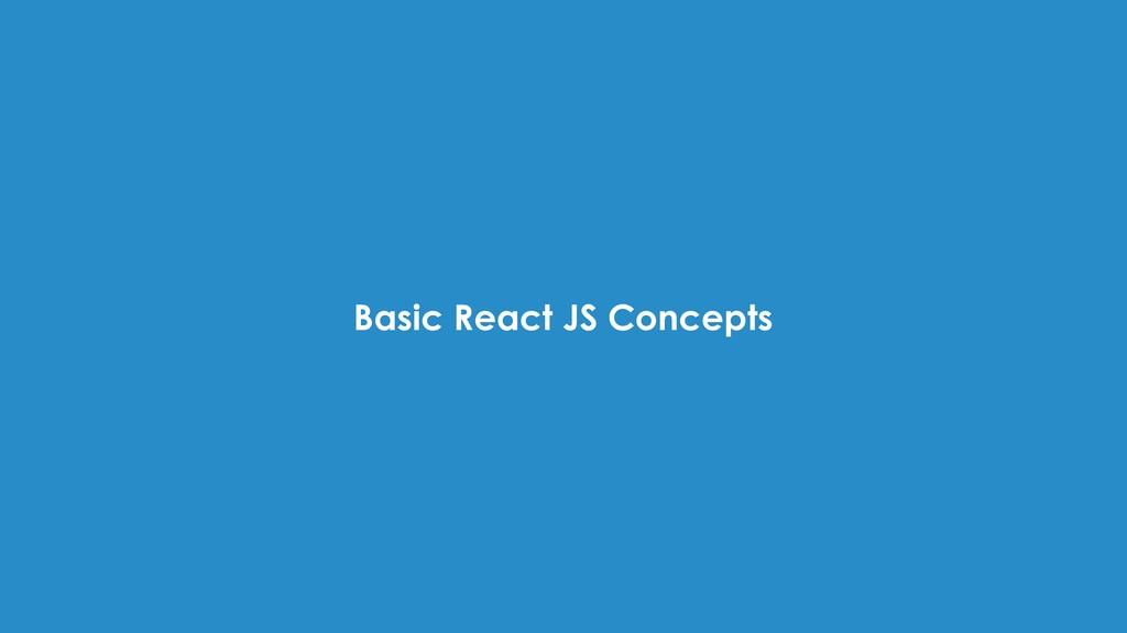 Basic React JS Concepts