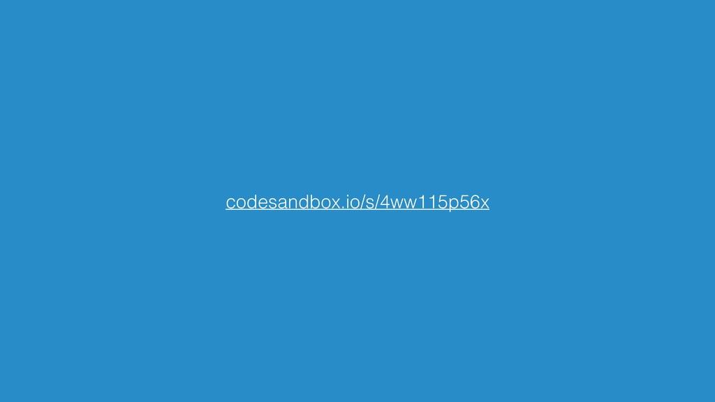 codesandbox.io/s/4ww115p56x