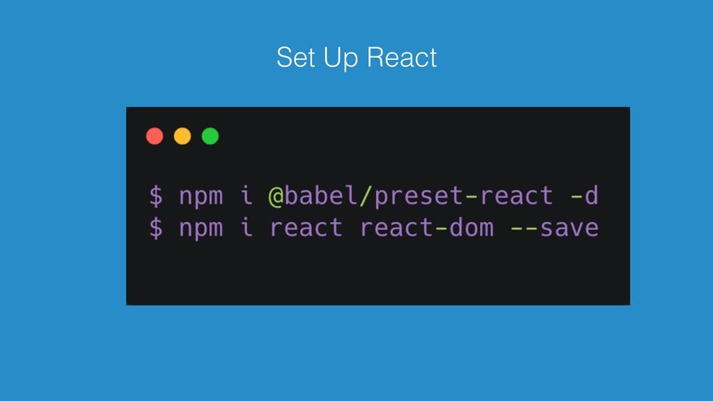 Set Up React
