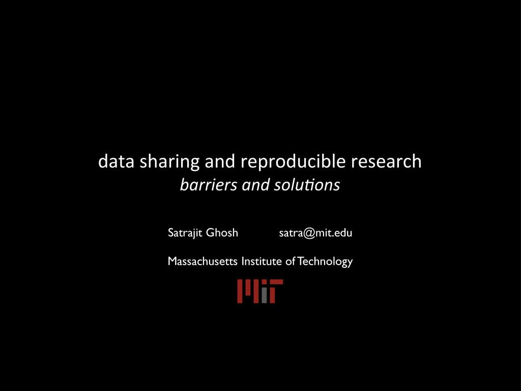 data sharing and reproducible resea...