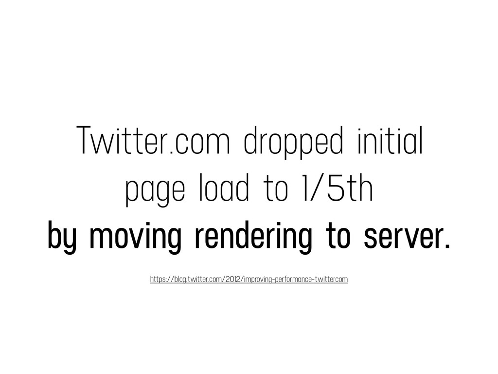 Twitter.com dropped initial page load to 1/5th ...