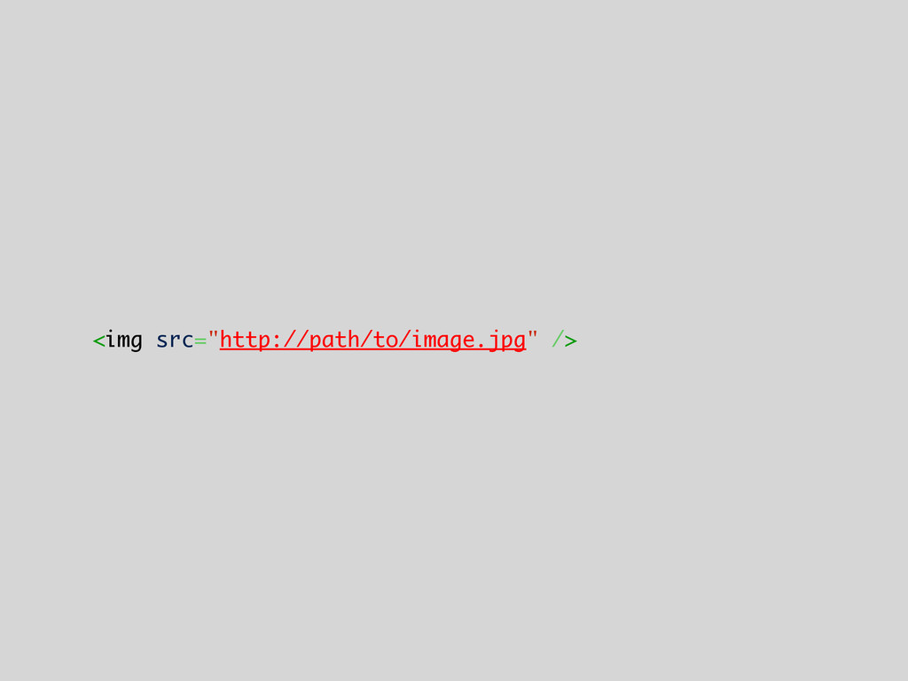 "<img src=""http://path/to/image.jpg"" />"
