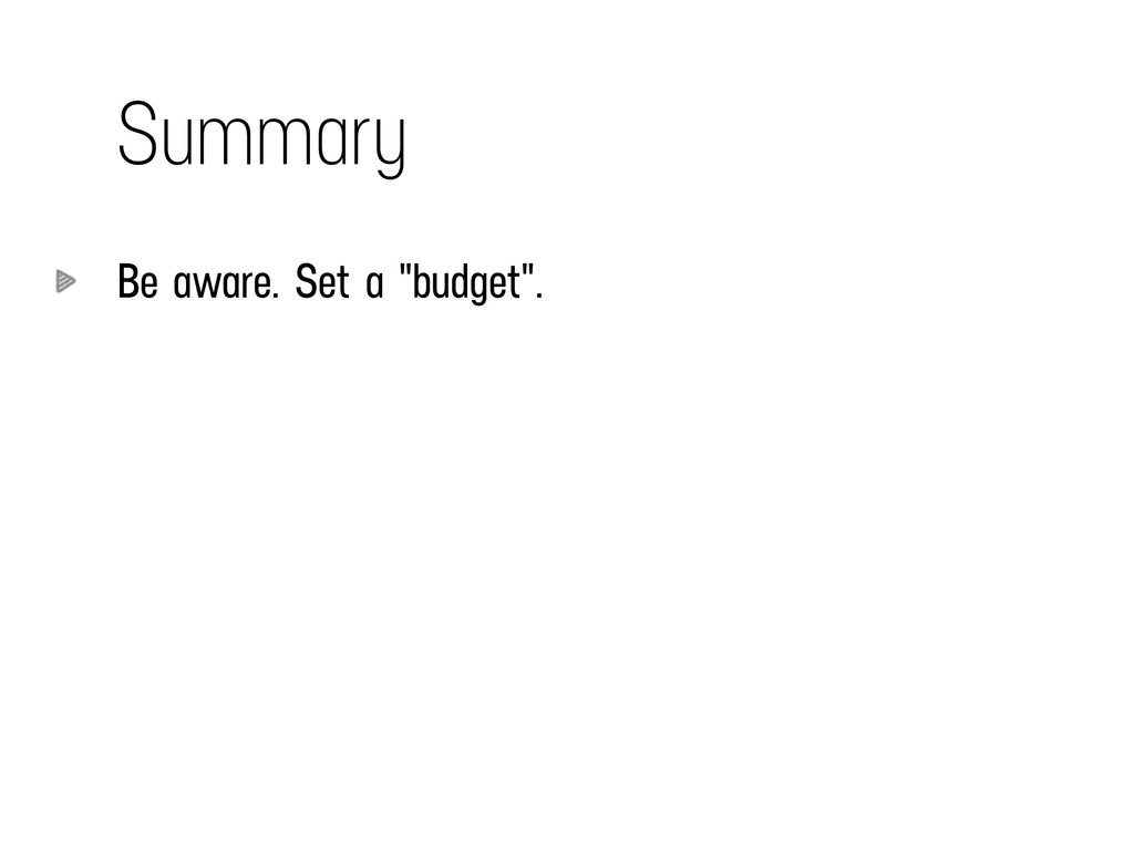 "Summary Be aware. Set a ""budget"". ! ! !"