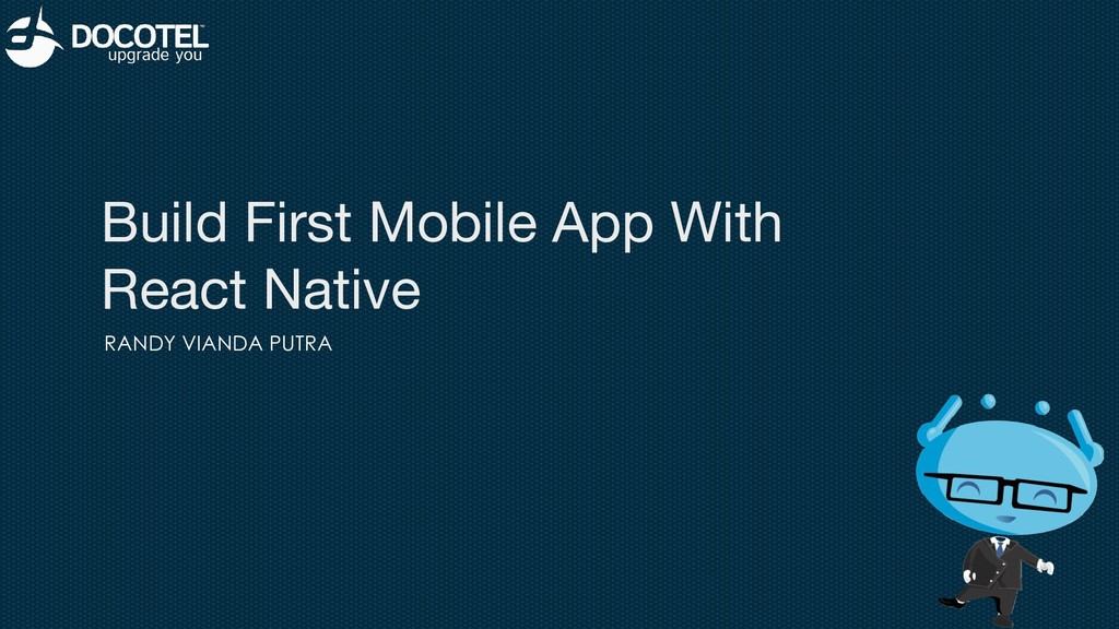 Build First Mobile App With React Native RANDY ...