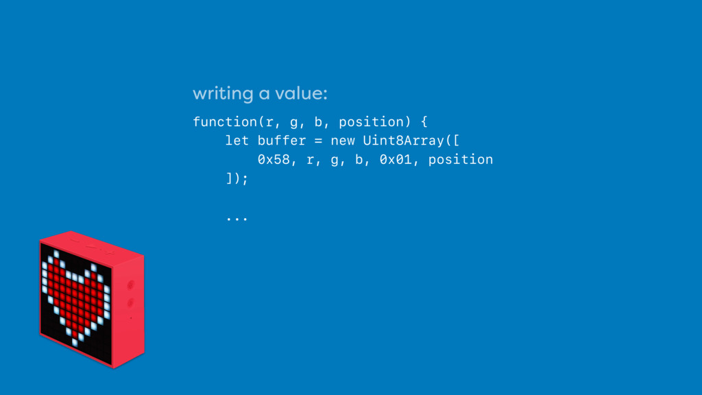 writing a value:  function(r, g, b, position) ...