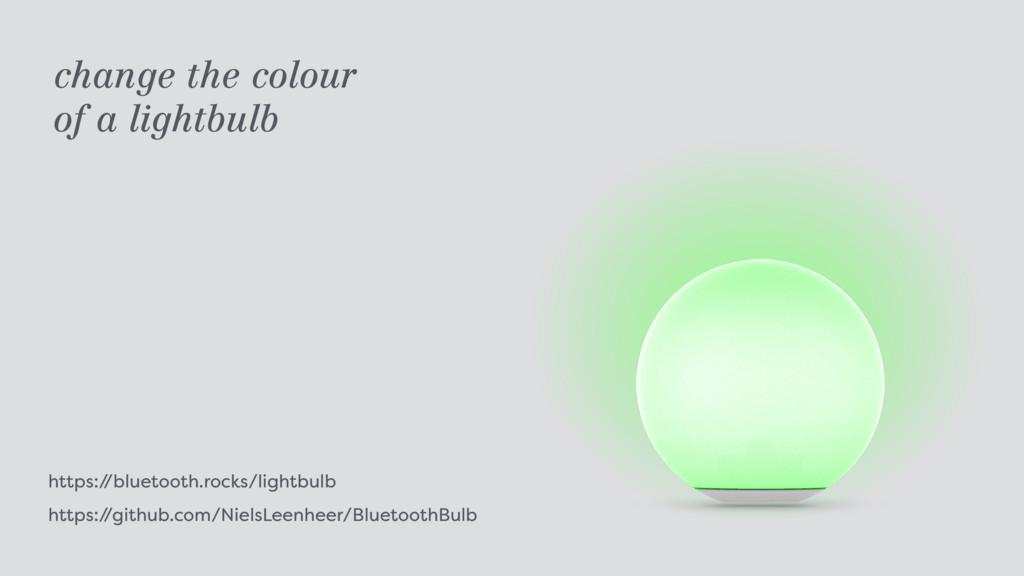 https:/ /bluetooth.rocks/lightbulb https:/ /gi...