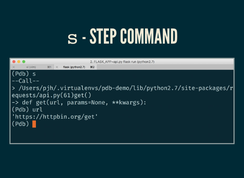 s - STEP COMMAND