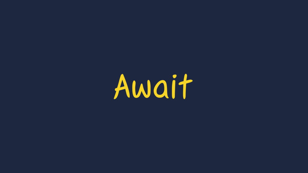 Await