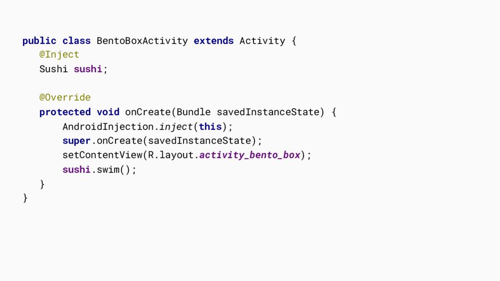 public class BentoBoxActivity extends Activity ...