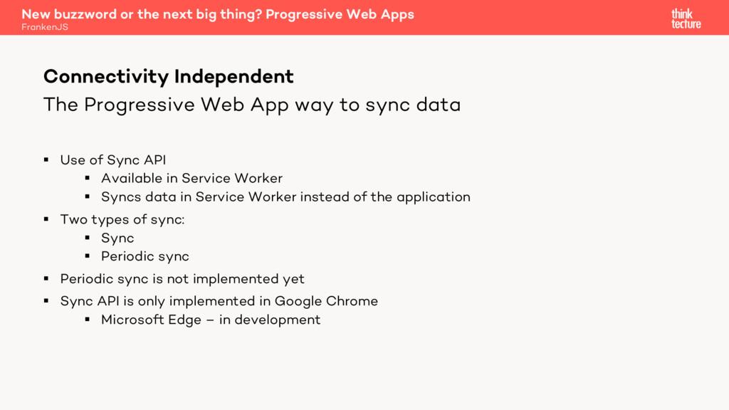 The Progressive Web App way to sync data § Use ...