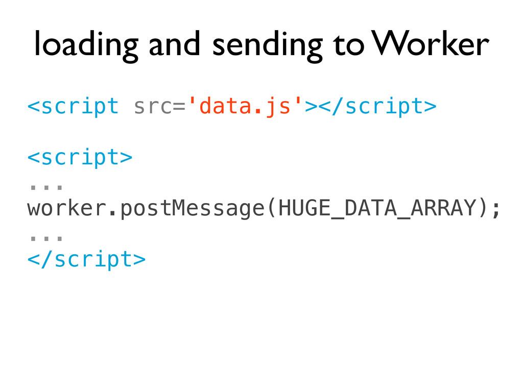 <script src='data.js'></script> <script> ... wo...