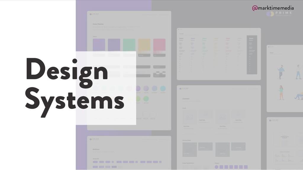 @marktimemedia Design Systems